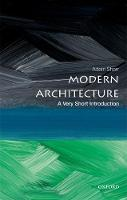 Modern Architecture: A Very Short Introduction (Very Short Introductions)