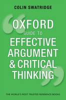 Oxford Guide to Effective Argument and Critical Thinking