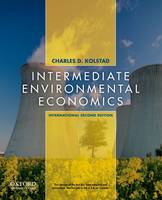 Intermediate Environmental Economics: International Edition
