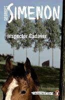 Inspector Cadaver: Inspector Maigret #24