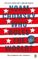 Who Rules the World?: Noam Chomsky