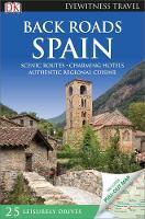 Back Roads Spain: Eyewitness Travel 2016 (Travel Guide)