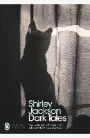 Dark Tales: Shirley Jackson (Penguin Modern Classics)