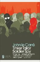 Tinker Tailor Soldier Spy: John Le Carré (Penguin Modern Classics)