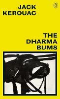 The Dharma Bums: Jack Kerouac (Great Kerouac)