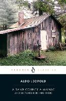 A Sand County Almanac: And Sketches Here and There (Penguin Classics)