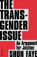 The The Transgender Issue: An Argument for Justice