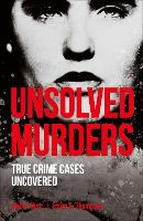 Unsolved Murders (True Crime Uncovered)
