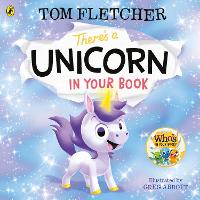 There's a Unicorn in Your Book: Number 1 picture-book bestseller (Who's in Your Book?)