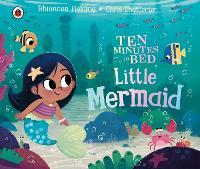 Ten Minutes to Bed: Little Mermaid