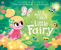 Ten Minutes to Bed: Little Fairy