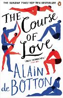 The Course of Love: Alain de Botton
