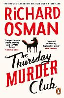 The Thursday Murder Club: The Record-Breaking Sunday Times Number One Bestseller (The Thursday Murder Club, 1)