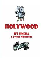 Holywood: Its Cinema & Other Memories