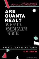 Are Quanta Real?: A Galilean Dialogue