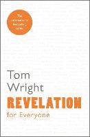 Revelation for Everyone: Reissue (For Everyone Series: New Testament)