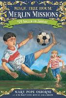 Soccer on Sunday: 24 (Magic Tree House (R) Merlin Mission)