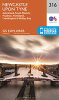 OS Explorer Map (316) Newcastle Upon Tyne (OS Explorer Paper Map)