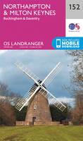 Landranger (152) Northampton, Milton Keynes,Buckingham & Daventry (OS Landranger Map)
