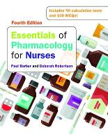 Essentials of Pharmacology for Nurses (UK Higher Education OUP Humanities & Social Sciences Health & Social Welfare)