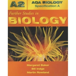 ABSA A2 Further Studies In Biology (AQA Biology Specification A)