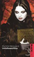 Unhallowed Rites (Black Lace Series)