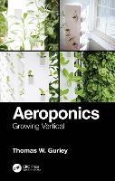Aeroponics: Growing Vertical