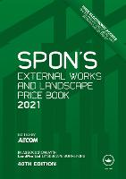 Spon's External Works and Landscape Price Book 2021 (Spon's Price Books)