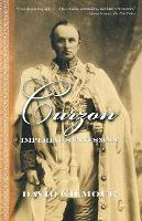 Curzon: Imperial Statesman