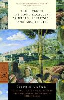 Lives of the Most Eminent Painters, Sculptors and Architects (Modern Library) (Modern Library Classics)
