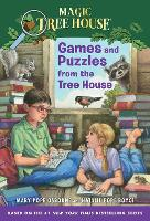 Magic Tree House: Games and Puzzles from the Tree House (Stepping Stone Books (Paperback)): Over 200 Challenges! (Magic Tree House (R))