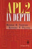 APL2 in Depth (Springer Series in Statistics)