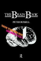 The Brain Book: Know Your Own Mind and How to Use it