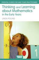 Thinking and Learning About Mathematics in the Early Years (Essential Guides for Early Years Practitioners)