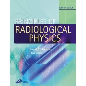 Principles of Radiology Physics