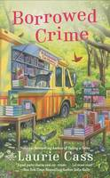 Borrowed Crime: 3 (Bookmobile Cat Mystery)