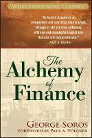The Alchemy of Finance: The New Paradigm (Wiley Investment Classics (Paperback))