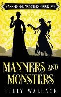 Manners and Monsters: 1