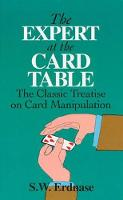 The Expert at the Card Table: Classic Treatise on Card Manipulation (Dover Magic Books)