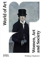 Women, Art, and Society (World of Art): World of Art Series: 1