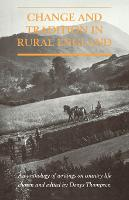 Change and Tradition in Rural England: An Anthology of Writings on Country Life