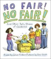 No Fair! No Fair! and Other Jolly Poems of Childhood: And Other Jolly Poems of Childhood