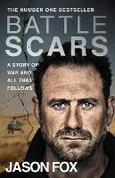Battle Scars: The extraordinary Sunday Times Bestseller