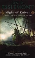 Night Of Knives: (Malazan Empire: 1): a wonderfully gripping, evocative and visceral epic fantasy