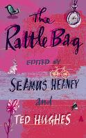 The Rattle Bag: An Anthology of Poetry: 1
