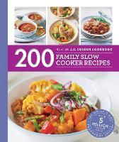 200 Family Slow Cooker Recipes: Hamlyn All Colour Cookbook (Hamlyn All Colour Cookery)