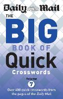 Daily Mail Big Book of Quick Crosswords Volume 7 (The Daily Mail Puzzle Books)