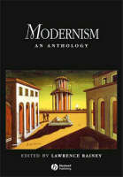 Modernism: An Anthology (Blackwell Anthologies)