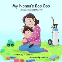 My Nonna's Boo Boo: A Lung Transplant Story