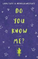 Do You Know Me? The second powerful story of autism, empathy and kindness from the bestselling author of Can You See Me?: Can You See Me 2